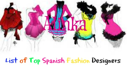 List Of Top Fashion Designers In Spain Fashion Girls In Palma